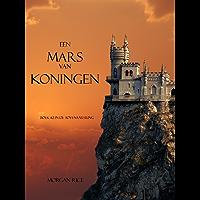 Een Mars Van Koningen (Boek #2 In De Tovernaarsring) (De Tovenaarsring)