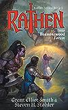 Rathen: Into Bramblewood Forest (The Rathen Series Book 2)