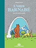 L'Ours Barnabé T15: Un monde parfait