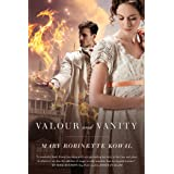 Valour and Vanity (Glamourist Histories, 4)