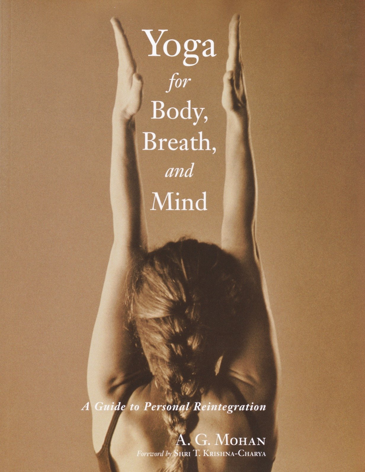 Yoga for Body, Breath, and Mind: A Guide to Personal Reintegration pdf epub