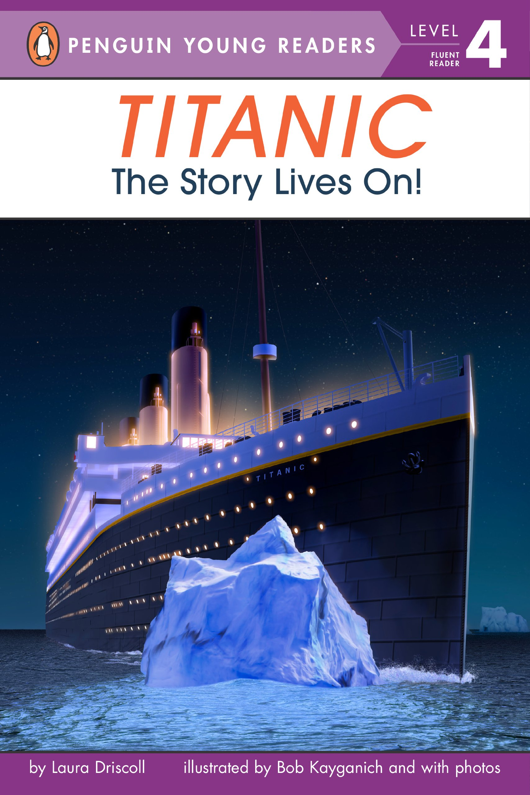 Titanic  The Story Lives On   Penguin Young Readers Level 4   English Edition