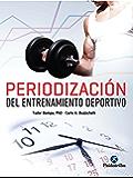 Periodización del entrenamiento deportivo (Deportes nº 24)