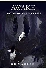 Awake (Book of Avenzyre 1) Kindle Edition