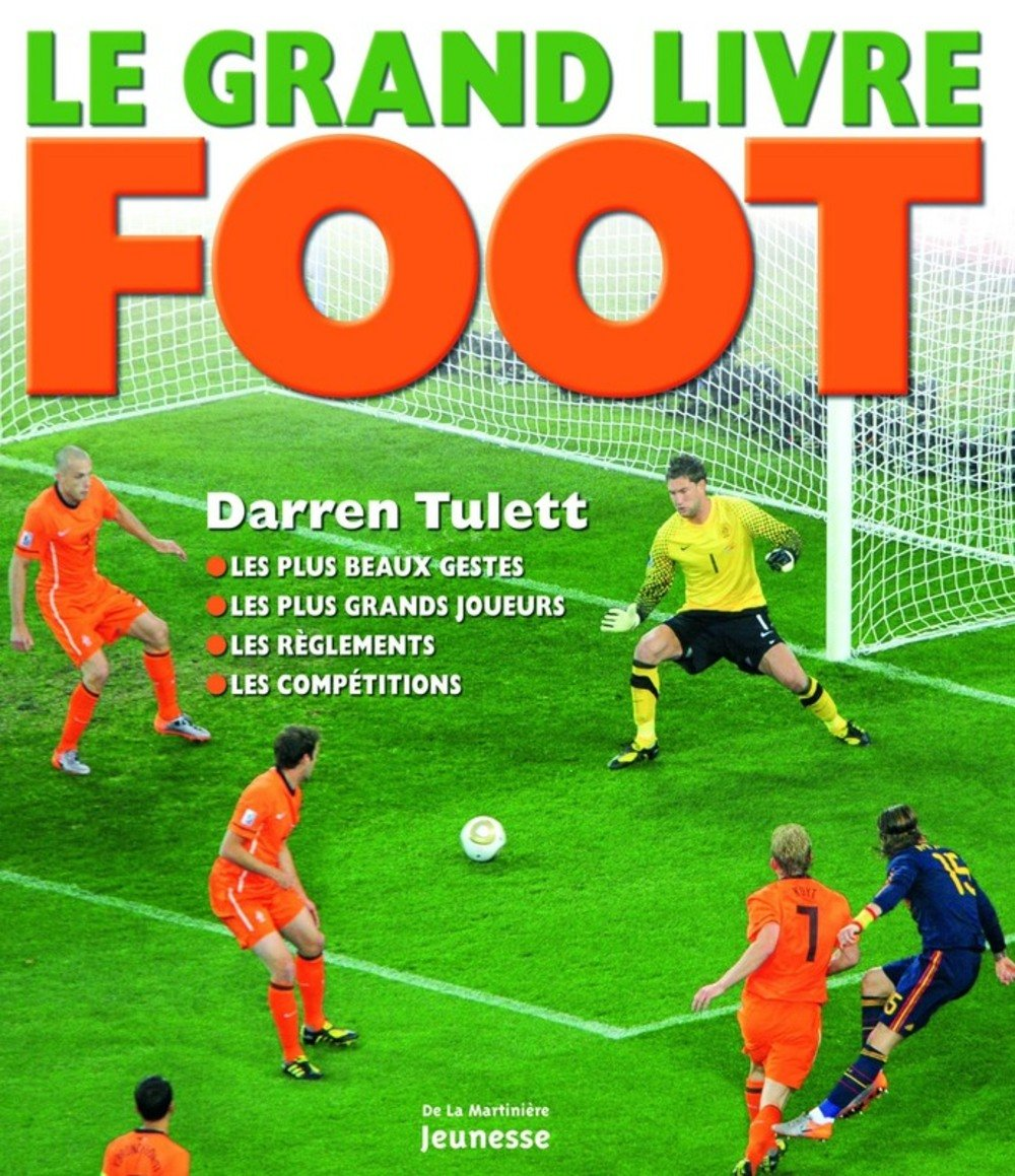 Grand Livre Foot Le French Edition Darren Tulett