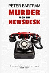 Murder from the Newsdesk Kindle Edition