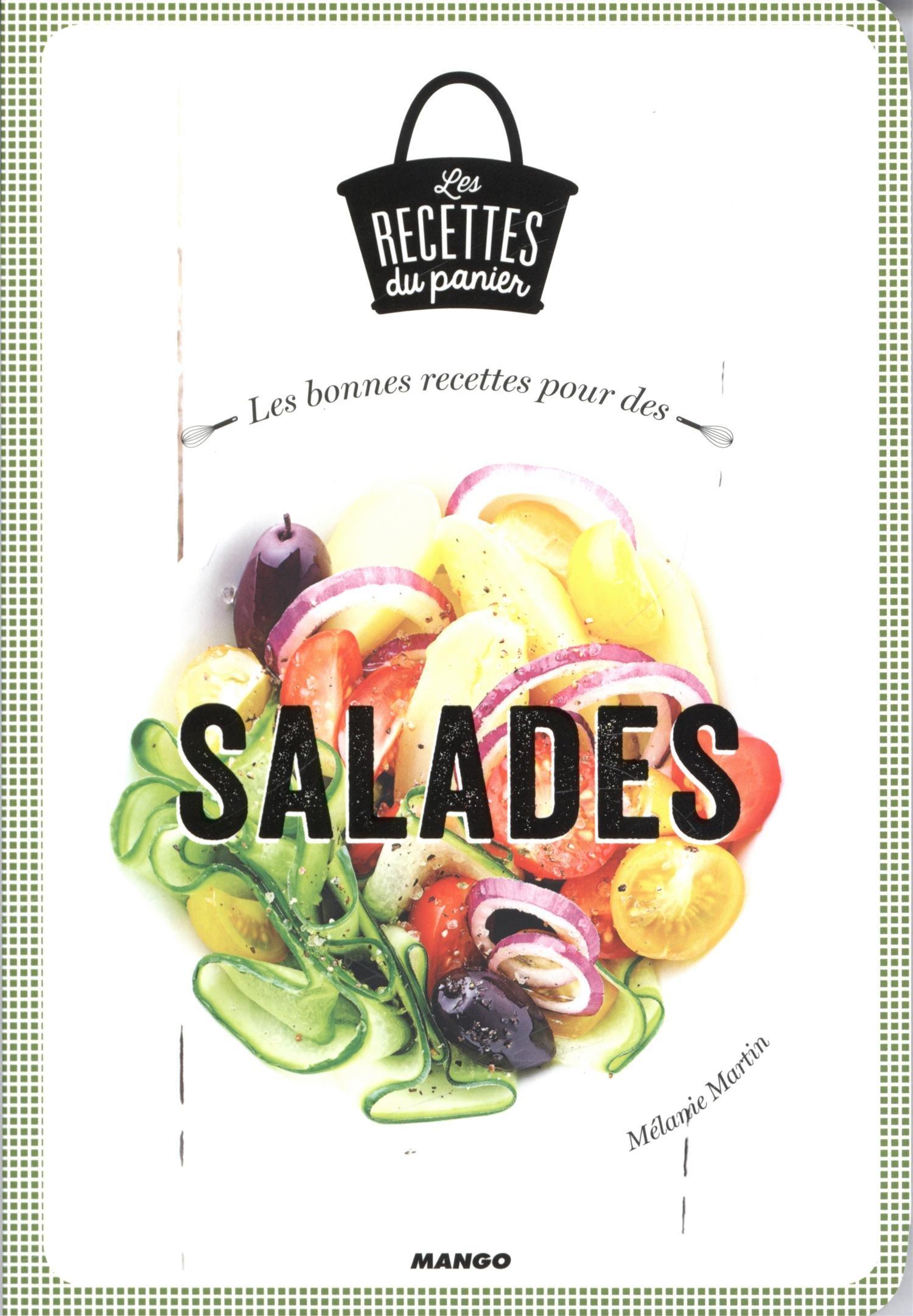Mélanie Martin - Les bonnes recettes pour des salades