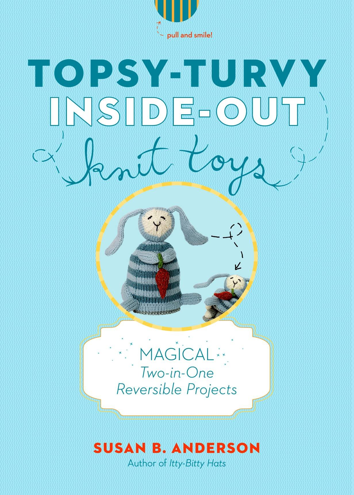 topsy turvy inside out knit toys magical two in one reversible