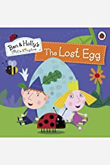 Ben and Holly's Little Kingdom: The Lost Egg Storybook Kindle Edition