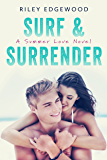 Surf & Surrender (Summer Love Series Book 2)