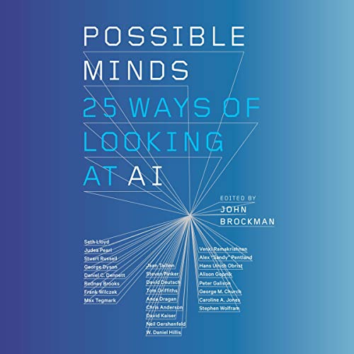Possible Minds: Twenty Five Ways of Looking at AI