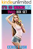 It's So Wrong! Vol. 2: 4 TABOO, Forbidden Love Short Stories (Taboo Box Set Book 5)