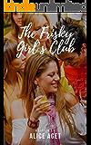 The Frisky Girl's Club