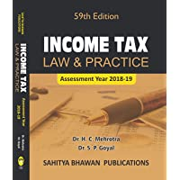Income Tax Law & Practice (59th Edition A.Y 2018-19) B.Com Semester VI & B.B.A Calicut University - Sahitya Bhawan Publications