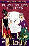 Murder Below the Waterline (The Mag and Clara Balefire Mysteries Book 3)