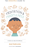 The Headspace Guide to... Mindfulness & Meditation: 10 minutes can make all the difference (English Edition)