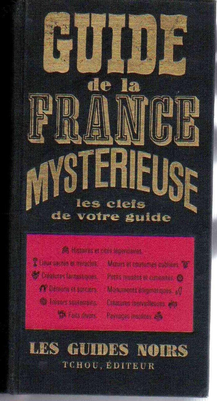 Guide de la france mystérieuse de collectif | achat livres ref.