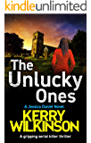 The Unlucky Ones: A gripping serial killer thriller (Detective Jessica Daniel thriller series Book 14)