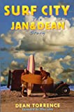Surf City: The Jan & Dean Story