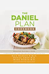 The Daniel Plan Cookbook: Healthy Eating for Life Kindle Edition