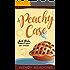 A Peachy Case (Sweet Peach Bakery Book 4)