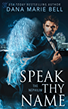 Speak Thy Name (The Nephilim Book 3)