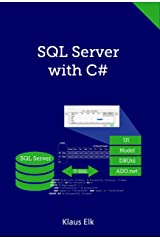 SQL Server with C# Kindle Edition