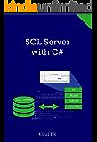 SQL Server with C# (English Edition)