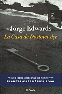La casa de Dostoievsky (Casamerica) (Spanish Edition)