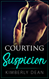 Courting Suspicion (The Courting Series Book 4)