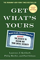 Get What's Yours - Revised & Updated: The Secrets to Maxing Out Your Social Security (The Get What's Yours Series) Hardcover