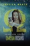 Omega Rising (Codename Omega Book 1)