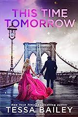 This Time Tomorrow Kindle Edition