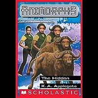 The Hidden (Animorphs #39)