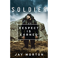 Soldier: Respect Is Earned (English Edition)
