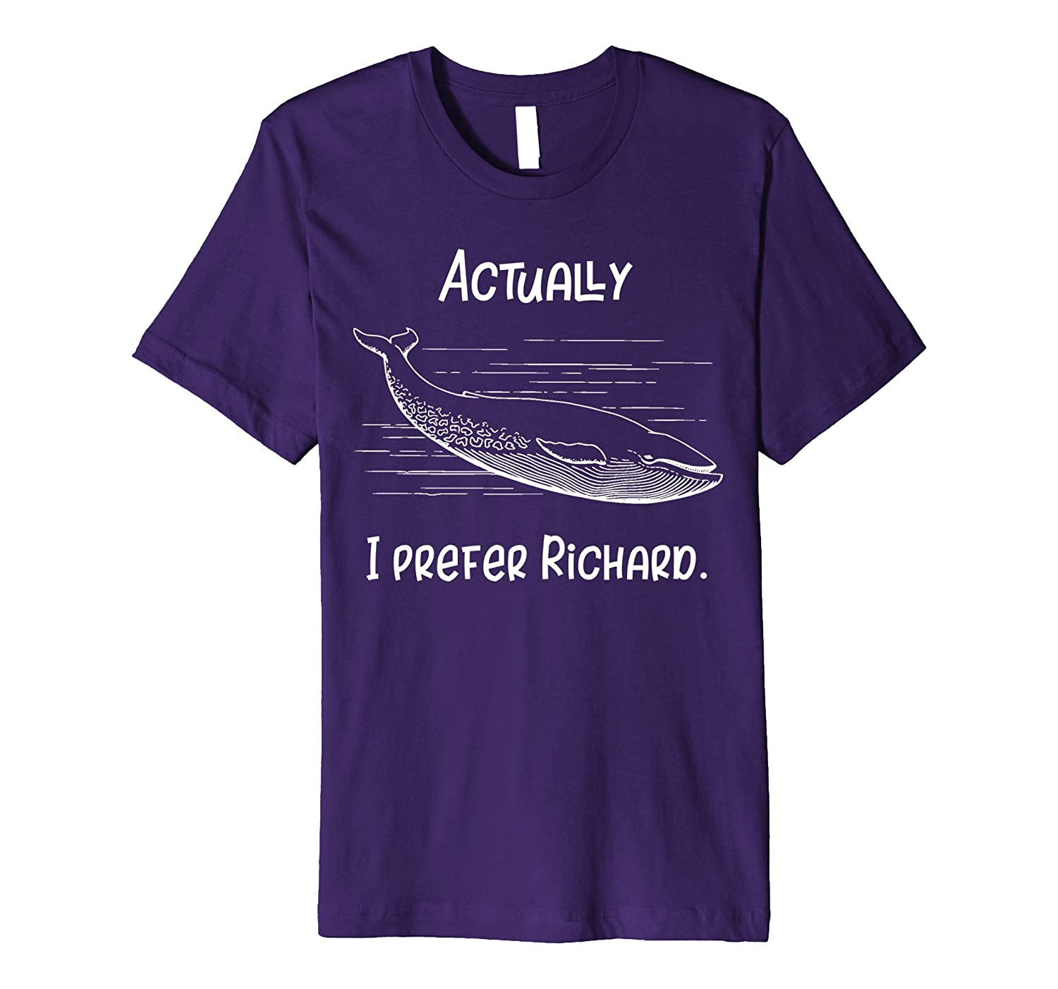 Actually, I Prefer Richard Funny Whale T-Shirt-TH