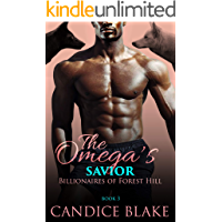 The Omega's Savior (Billionaires of Forest Hill Book 3) book cover