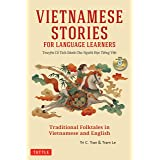 Vietnamese Stories for Language Learners: Traditional Folktales in Vietnamese and English (Free Audio CD Included)