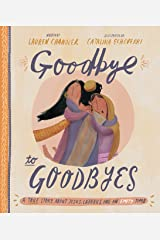 Goodbye to Goodbyes (Tales That Tell the Truth) Hardcover