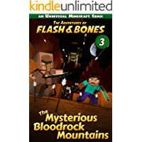 The Mysterious Bloodrock Mountains: Minecraft Books for Kids (Flash and Bones Book 3)