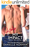 Katy, My Impact: Suspenseful Romantic Comedy (Iron Orchids Book 3)