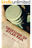Obsession of Dylan Paul
