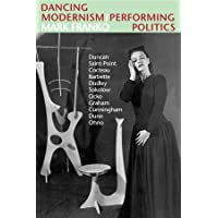 Dancing Modernism / Performing Politics