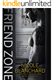 Friend Zone (Friend Zone Series Book 1)