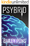 Psybrid (The Psybrid Series Book 1)