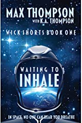 Waiting To Inhale (Wick Shorts Book 1) Kindle Edition
