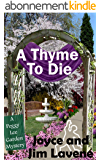 A Thyme to Die (A Peggy Lee Garden Mystery Book 6) (English Edition)