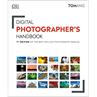 Digital Photographer's Handbook: 7th Edition of the Best-Selling Photography Manual book cover
