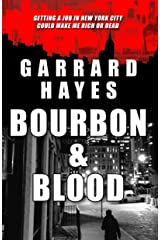 Bourbon & Blood: A Crime and Suspense Thriller (Bill Conlin Thriller Book 1) Kindle Edition