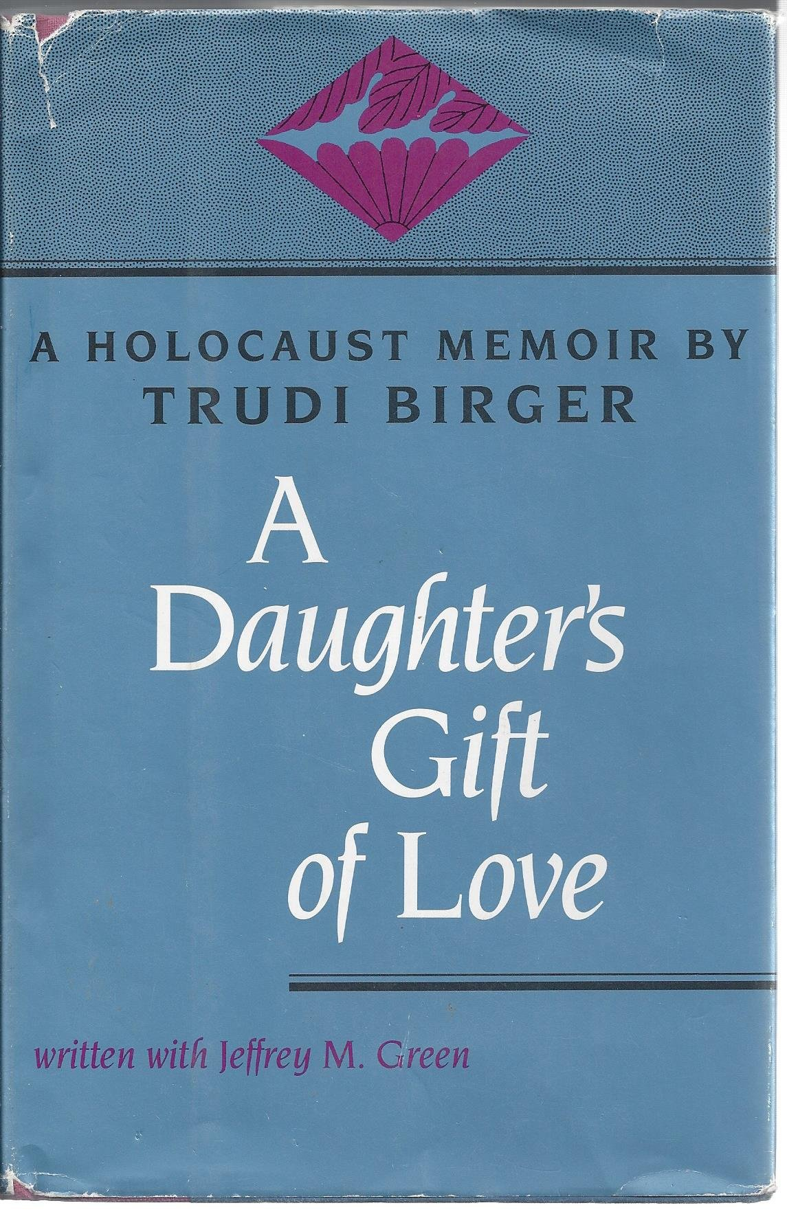 A Daughter's Gift of Love